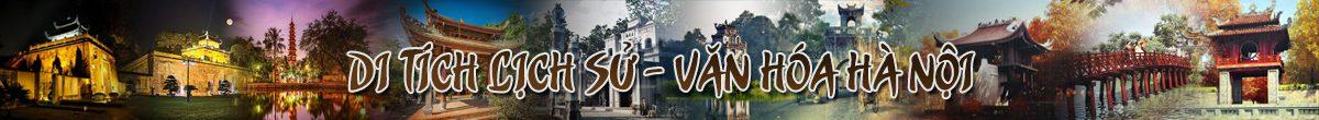 Di tích lịch sử – văn hoá Hà Nội